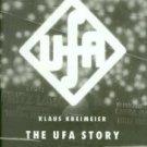 Kreimeier, Klaus. The Ufa Story: A History of Germany's Greatest Film Company, 1918-1945