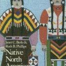 Berlo, Janet C, and Phillips, Ruth B. Native North American Art