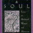 Petroff, Elizabeth Alvilda. Body And Soul: Essays On Medieval Women And Mysticism