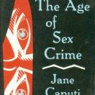 Caputi, Jane. The Age Of Sex Crime