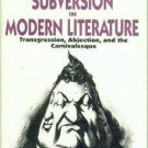 Booker, M. Keith. Techniques Of Subversion In Modern Literature: Transgression, Abjection