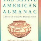 Hirschfelder, Arlene. The Native American Almanac: A Portrait of Native America Today