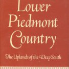 Nixon, H. C. Lower Piedmont Country: The Uplands of the Deep South