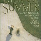 Sampson, Curt. The Eternal Summer: Palmer, Nicklaus, and Hogan in 1960, Golf's Golden Year