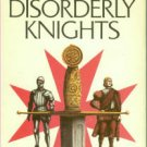 Dunnett, Dorothy. The Disorderly Knights