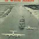 Schonfield, Hugh J. The Suez Canal In World Affairs