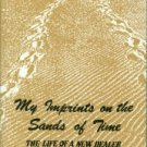 Smith, Blackwell. My Imprints On The Sands Of Time: The Life Of A New Dealer