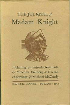 Knight, Sarah Kemble. The Journal Of Madam Knight