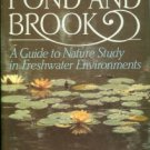 Caduto, Michael J. Pond And Brook: A Guide To Nature Study In Freshwater Environments
