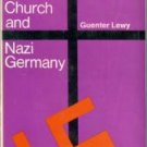 Lewy, Guenter. The Catholic Church And Nazi Germany
