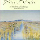 Pringle, Elizabeth Allston. A Woman Rice Planter