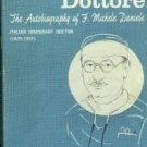 Signor Dottore: The Autobiography Of F. Michele Daniele, Italian Immigrant Doctor (1897-1957)