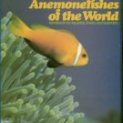 Allen, Gerald R. Anemonefishes Of The World: Species, Care, And Breeding