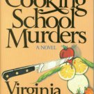 Rich, Virginia. The Cooking School Murders