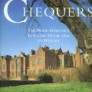 Major, Norma. Chequers: The Prime Minister's Country House And Its History