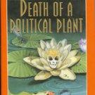 Ripley, Ann. Death Of A Political Plant