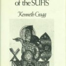 Cragg, Kenneth, comp. The Wisdom Of The Sufis