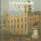 Sykes, Christopher Simon. Private Palaces: Life In The Great London Houses