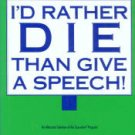 Klepper, Michael M. I'd Rather Die Than Give A Speech