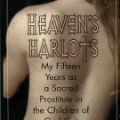 Williams, M. Heaven's Harlots: My Fifteen Years As A Sacred Prostitute In The Children Of God Cult