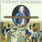 Isaac, Rhys. Landon Carter's Uneasy Kingdom: Revolution And Rebellion On A Virginia Plantation