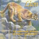 Bolgiano, Chris. Mountain Lion: An Unnatural History Of Pumas And People