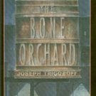 Trigoboff, Joseph. The Bone Orchard