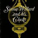 Willard, John Ware. Simon Willard And His Clocks