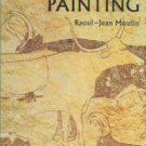 Moulin, Raoul-Jean. Prehistoric Painting