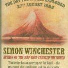 Winchester, Simon. Krakatoa: The Day The World Exploded: August 27, 1883