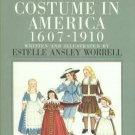 Worrell, Estelle Ansley. Children's Costume In America, 1607-1910
