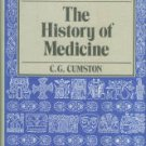 Cumston, C. G. An Introduction To The History Of Medicine: From The Time Of The Pharaohs To...