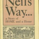 Matthews, Hugh A. Neil's Way: A Story Of Home And A Home
