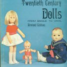 Anderton, Johana Gast. Twentieth Century Dolls: From Bisque To Vinyl