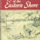 Footner, Hulbert. Rivers Of The Eastern Shore: Seventeen Maryland Rivers