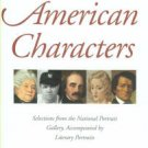 Lewis, R. W. B,  American Characters: Selections From The National Portrait Gallery...