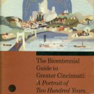 Giglierano, Geoffrey. The Bicentennial Guide To Greater Cincinnati: A Portrait Of Two Hundred Years