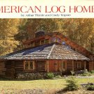 Thiede, Arthur, and Teipner, Cindy. American Log Homes