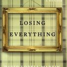 Martin, David Lozell. Losing Everything: A Memoir