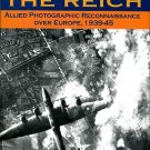 Price, Alfred. Targeting The Reich: Allied Photographic Reconnaissance Over Europe, 1939-45