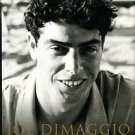 Cramer, Richard Ben. Joe Dimaggio: The Hero's Life