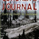 Cataldie, Louis. Coroner's Journal: Stalking Death In Louisiana