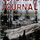 Cataldie, Louis. Coroner's Journal: Stalking Death In Louisiana