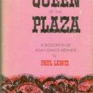 Lewis, Paul. Queen Of The Plaza: A Biography Of Adah Isaacs Menken