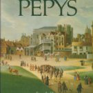 Pepys, Samuel. The Illustrated Pepys: Extracts From The Dairy