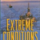 Strohmeyer, John. Extreme Conditions: Big Oil And The Transformation Of Alaska