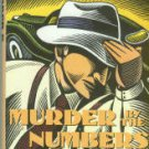 Collins, Max Allan. Murder By The Numbers: An Eliot Ness Novel