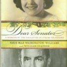 Washington-Williams, Essie Mae. Dear Senator: A Memoir By The Daughter Of Strom Thurmond