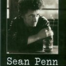 Kelly, Richard T. Sean Penn: His Life And Times