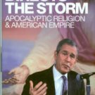 Northcott, Michael. An Angel Directs The Storm: Apocalyptic Religion And American Empire